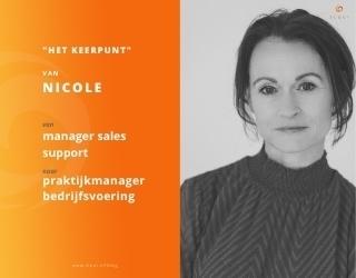 Het Keerpunt van Nicole Sweers: van Manager Salessupport naar Praktijkmanager Bedrijfsvoering